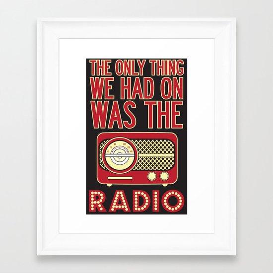 Only Thing. Framed Art Print