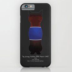 My Pussy Taste Like Pepsi Cola - Blue SFW Version Slim Case iPhone 6s