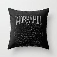 WORKAHOL Throw Pillow