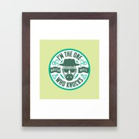 I'm the one who knocks Framed Art Print