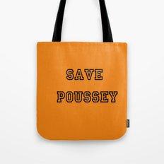 SAVE POUSSEY (ORANGE VERSION) - OITNB  Tote Bag
