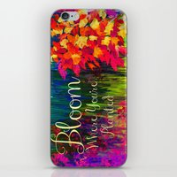 BLOOM WHERE YOU'RE PLANT… iPhone & iPod Skin
