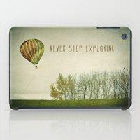 Never Stop Exploring ( A… iPad Case