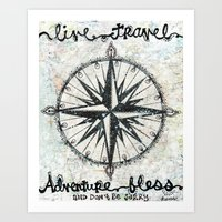 Live Travel Adventure Bless Art Print
