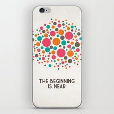 The Beginning Is Near iPhone & iPod Skin