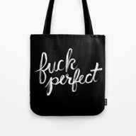 Fuck Perfect Tote Bag