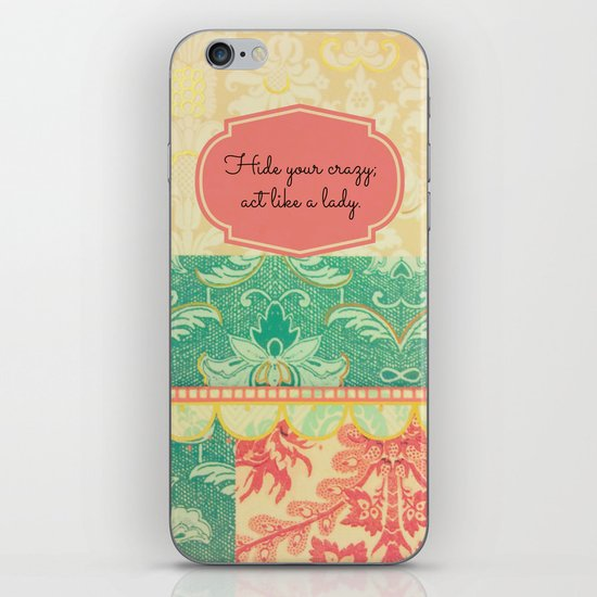 Hide Your Crazy iPhone & iPod Skin