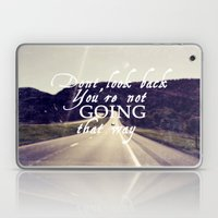Dont Look Back  Laptop & iPad Skin