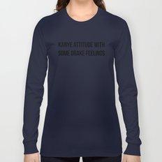 Attitude and Feelings Long Sleeve T-shirt