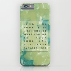 Awake My Soul II iPhone 6 Slim Case