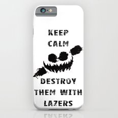 Keep Calm and Destroy Them With Lazers iPhone 6s Slim Case