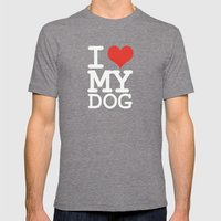 I love my dog Mens Fitted Tee Tri-Grey SMALL