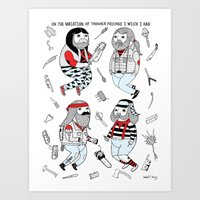 ON THE VARIATION OF TOUGHER FRIENDS I WISH I HAD Art Print