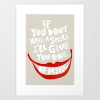 Have A Smile! Art Print