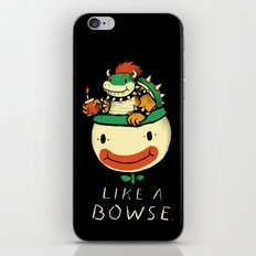 Like A Bowse iPhone & iPod Skin