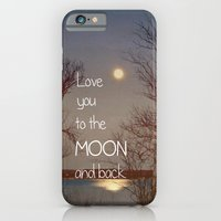 To The Moon And Back iPhone 6 Slim Case