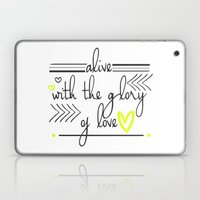 Alive With The Glory Of … Laptop & iPad Skin