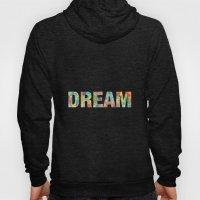DREAM Hoody