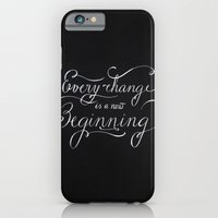 Every Change Is A New Be… iPhone 6 Slim Case