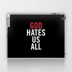 God Hates Us All. Laptop & iPad Skin