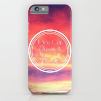 If You Can Dream It, You… iPhone 6 Slim Case