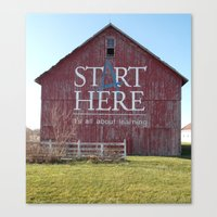 Start Here, It's All About Learning Canvas Print