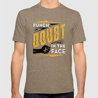 Punch Doubt in the Face! Mens Fitted Tee Tri-Coffee SMALL