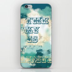 The Sky is the Limit iPhone & iPod Skin