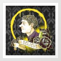 Believe In Sherlock Holm… Art Print