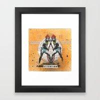 Attention Framed Art Print