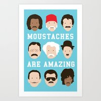 Moustaches Are Amazing Art Print