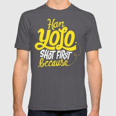 Han Yolo Shot First Because Mens Fitted Tee Asphalt SMALL