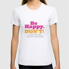 Be Happy Womens Fitted Tee Ash Grey SMALL