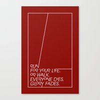 Run for your life, or walk. Canvas Print