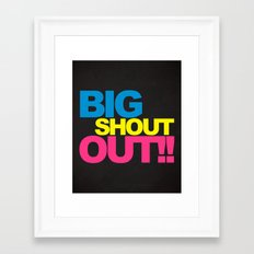 Big Shout Out Music Quote Framed Art Print