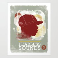 FEARLESS SOUNDS Art Print