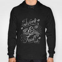 Work Hard & Render Fast! Hoody