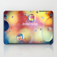 don't let me fade iPad Case