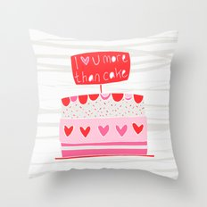 Love you more than cake Throw Pillow
