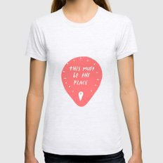 This must be the place Womens Fitted Tee Ash Grey SMALL