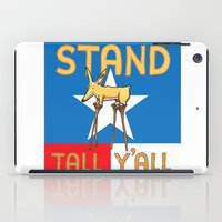 Stand Tall Y'all iPad Case