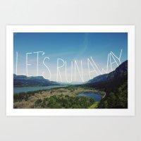 Let's Run Away: Columbia… Art Print