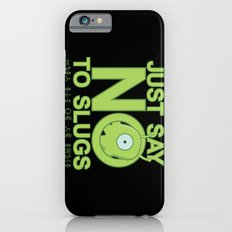 Just Say No iPhone 6s Slim Case