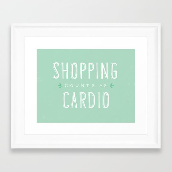 Shopping Counts As Cardio Framed Art Print