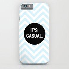 It's casual. iPhone 6 Slim Case