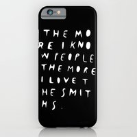 THE MORE I KNOW PEOPLE iPhone 6 Slim Case