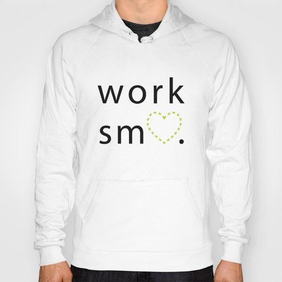 Work Smart Hoody