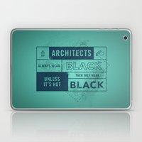 Architects wear black Laptop & iPad Skin
