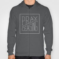 Pray Without Ceasing Hoody