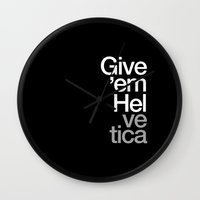 Give 'em Helvetica® Wall Clock